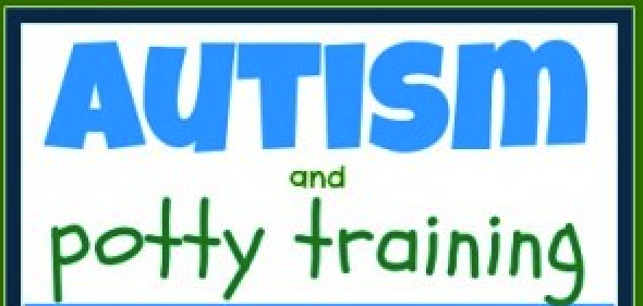 Autism and Potty Training:  A Step By Step Guide Of What Has Worked For Us... sorta.